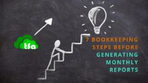 7 bookkeeping steps before monthly reports